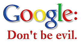 Google: Don't Be Evil!
