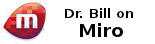 Find Dr. Bill on Miro!